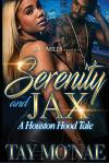 Serenity and Jax: A Houston Hood Tale