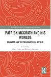 Patrick McGrath and His Worlds: Madness and the Transnational Gothic