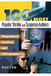 100 Most Popular Thriller and Suspense Authors: Biographical Sketches and Bibliographies