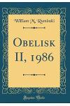 Obelisk II, 1986 (Classic Reprint)