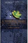 A Truthful Heart: Buddhist Practices for Connecting with Others