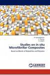 Studies on in Situ Microfibrillar Composites