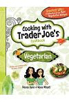 Vegetarian: Cooking with Trader Joe's Cookbook