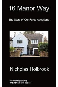 16 Manor Way: The Story of Our Fated Adoptions