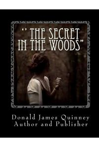 '' The Secret In The Woods'': ''The Voice is calling''
