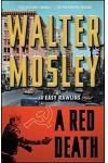 A Red Death: An Easy Rawlins Novel