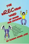 The Wrecking Yard: Of Games and Activities