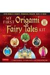 My First Origami Fairy Tales Kit : Fold Paper Models of Knights, Princesses, Dragons, Ogres and Many More!