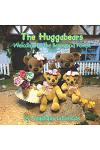The Huggabears: Welcome to the Bearwood Forest