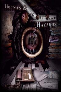Horrors and Occupational Hazards