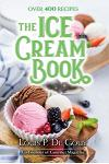 The Ice Cream Book: Over 400 Recipes