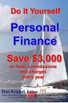 Do It Yourself Personal Finance: Save $3,000 on Fees, Commissions and Charges