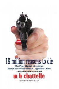 18 Million Reasons to Die: The Peter Hacket Chronicles