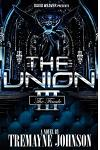 The Union 3: The Finale