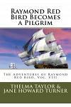 Raymond Red Bird Becomes a Pilgrim