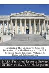 Exploring the Unknown: Selected Documents in the History of the U.S. Civilian Space Program: Volume 2; External Relationships