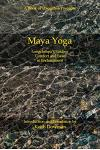 Maya Yoga: Longchenpa's Finding Comfort and Ease in Enchantment