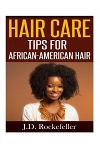 Hair Care Tips for African-American Hair