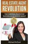 Real Estate Agent Revolution: The Cardinal Rules for Success as an Estate Agent