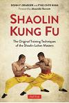 Shaolin Kung Fu: The Original Training Techniques of the Shaolin Lohan Masters