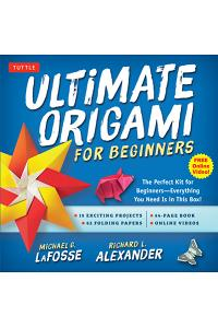 Ultimate Origami for Beginners Kit: The Perfect Kit for Beginners-Everything You Need Is in This Box! [Origami Book, DVD, 62 Papers, 19 Projects]