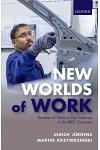 New Worlds of Work: Varieties of Work in Car Factories in the Bric Countries