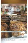 30 2-Ingredient Recipes: And Helpful Tips for the Busy Homemaker