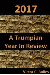 2017 a Trumpian Year in Review