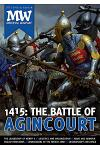 1415: The Battle of Agincourt: 2015 Medieval Warfare Special Edition