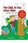 My Child, as You Grow Older: The Coloring Book