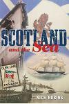 Scotland and the Sea: The Scottish Dimension in Maritime History