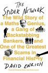 The Spider Network : The Wild Story of a Maths Genius, a Gang of Backstabbing Bankers, and One of the Greatest Scams in F