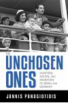 The Unchosen Ones: Diaspora, Nation, and Migration in Israel and Germany