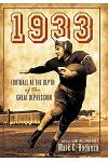 1933: Football at the Depth of the Great Depression