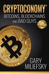Cryptoconomy: Bitcoins, Blockchains & Bad Guys