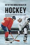 Out of This World Results in Hockey: Capitalizing on your Resting Metabolic Rate's Power to Eliminate Fat and Speed up Muscle Growth