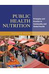 Public Health Nutrition: Principles and Practice in Community and Global Health