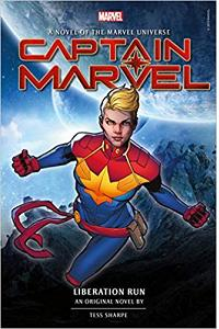 Captain Marvel: Liberation Run Prose Novel