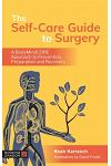 The Self-Care Guide to Surgery: A Bodymindcore Approach to Prevention, Preparation and Recovery