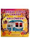 Brave Little Camper Saves Halloween