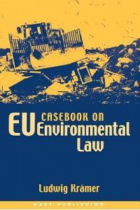 Casebook on Eu Environmental Law