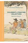 Children's Literature Collections: Approaches to Research