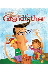 A Little Book for Grandfather