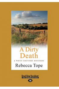 A Dirty Death: The West Country Mystery Series 1 (Large Print 16pt)