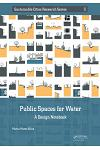 Public Spaces for Water: A Design Notebook