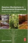 Reaction Mechanisms in Environmental Engineering: Analysis and Prediction