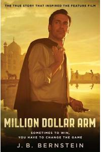 Million Dollar Arm: Sometimes to Win, You Have to Change the Game