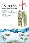 An Endless Stream of Lies: A Young Man's Voyage Into Fraud