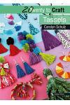 20 to Craft: Tassels