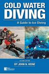 Cold Water Diving: A Guide to Ice Diving